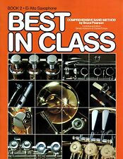 Best in Class Comprehensive Band Method Book 2 Eb Alto Saxophone
