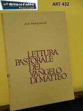Art 432 LIBRO LETTURA PASTORALE DEL VANGELO DI MATTEO JEAN RADERMAKERS 1974