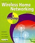 Wireless Home Networking In Easy Steps, 2nd Edition, Michael Price, Very Good co
