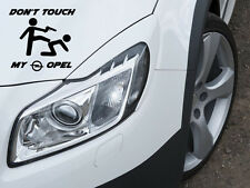 Don't Touch my Opel Auto Aufkleber Sticker Folie Motorsport Sport Mind GSI OPC