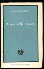 GOETHE WOLFANG TEORIA DELLA NATURA BORINGHIERI 1958 AUTORI CLASSICI 6
