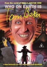 DOCTOR WHO DVD - WHO ON EARTH IS TOM BAKER - from Reeltime Pictures - Region 1