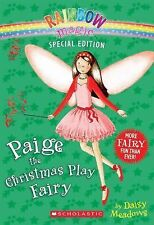 Rainbow Magic Ser.: Paige the Christmas Play Fairy by Daisy Meadows (2010,...