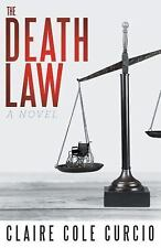 The Death Law by Claire Cole Curcio (2015, Paperback)