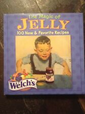 NEW Welch's The Magic Of Jelly 100 Favorite Recipies Cook Book (2005,HC)
