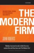 The Modern Firm: Organizational Design for Performance and Growth Clarendon Lec