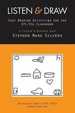 Listen and Draw : Easy Drawing Activities for Teh EFL/ESL Classroom by...