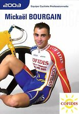 CYCLISME carte  cycliste MICKAEL BOURGAIN équipe COFIDIS 2003