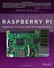 Exploring Raspberry Pi: Interfacing to the Real World with Embedded Linux NUEVO