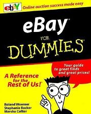 eBay for Dummies by Marsha Collier, Roland Woerner and Stephanie Becker (1999, P