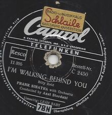 Frank Sinatra mit Axel Stordahl : I`walking behind you / Lean Baby