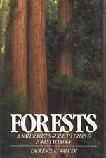 Forests: A Naturalist's Guide to Trees and Forest Ecology (Wiley Nature