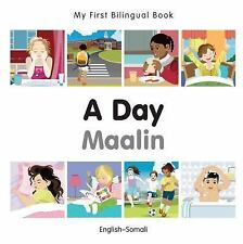 My First Bilingual Book?A Day (English?Somali), Milet Publishing