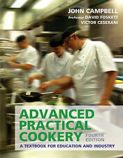 Advanced Practical Cookery: A Textbook for Education and Industry by David Fosk…