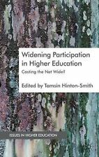 NEW - Widening Participation in Higher Education: Casting the Net Wide?