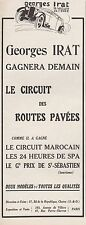 PUBLICITE   IRAT GEORGES CIRCUIT MAROCAIN / SPA / ST SEBASTIEN  CAR AD  1927