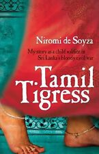 Tamil Tigress: My Story As a Child Soldier in Sri Lanka's Bloody Civil War, de S