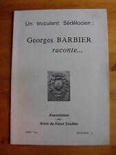 Régionalisme SAULIEU Un truculent Sédélocien Georges Barbier raconte 1979