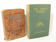Vintage Antique The Badminton Library Fishing & All About Fish books