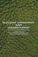 Nuclear Armament and Disarmament : South Africa's Nuclear Experience by...