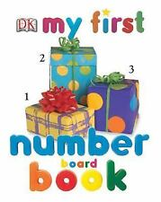 My 1st Board Bks.: My First Number Board Book by Dorling Kindersley...
