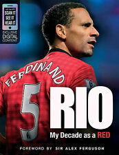Rio Ferdinand - My Decade as a Red - Manchester United - Defender -Football book