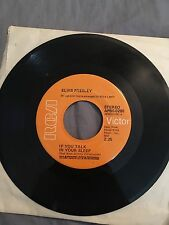 Elvis Presley 45 If You Talk in Your Sleep / Help Me RCA Records 1974
