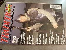 µ? Revue Tradition Magazine n°92 Revolver Spirlet Casque russe 1844