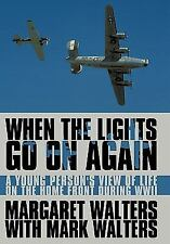 G, When the Lights Go On Again: A Young Person's View of Life on the Home Front