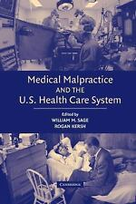 Medical Malpractice and the U.S. Health Care System-ExLibrary