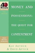 Money and Possessions: The Quest for Contentment (40-Minute Bible Studies)