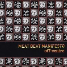 Off-Center [Single] by Meat Beat Manifesto (CD, Oct-2005, Thirsty Ear)