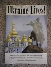 Ukraine Lives! Commemorative Book of the 10th Anniversary of Independence 2002)
