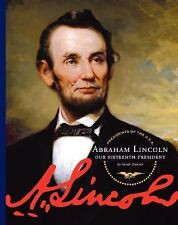 Abraham Lincoln: Our Sixteenth President (Presidents of the U.S.A. (Child's Worl