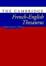 The Cambridge French-English Thesaurus by Marie-Noklle Lamy (1997, Paperback)