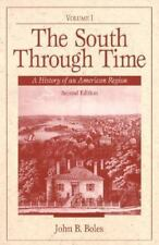 The South Through Time: A History of an American Region (2nd Edition)