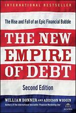 Agora: The New Empire of Debt : The Rise and Fall of an Epic Financial Bubble...