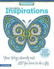 Colorful Inspirations Coloring Book Uplifting Quotes, Sayings, ... 9781497201118