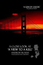 A Close Look at 'a View to a Kill' by Andrew McNess (2015, Paperback)