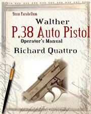 Walther P.38 Auto Pistol Manual Limited Edition