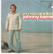"1128  7"" Single: Johnny Tame - I'm Stranded / Here In This Land"