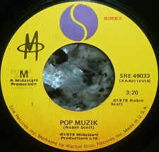 "* * '79 #1 SMASH HIT ""POP MUZIK"" by ROBIN SCOTT's ""M"": 1st pressing CLEAN M- 45!"