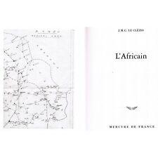 L'AFRICAIN écrit et  illustré par J.M.G. LE CLÉZIO Éditions Mercure de France 20