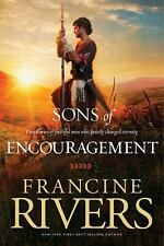 Sons of Encouragement by Rivers, Francine