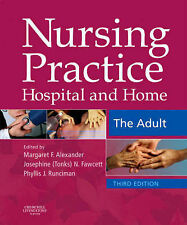 Nursing Practice: Hospital and Home : the Adult by Elsevier Health Sciences (Pa…
