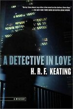 Harriet Martens Mysteries Ser.: A Detective in Love No. 2 by H. R. F. Keating (2