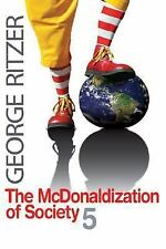 The McDonaldization of Society 5, George Ritzer, 1412954304, Book, Acceptable