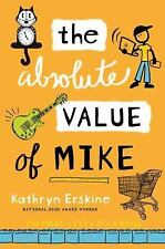 The Absolute Value of Mike by Kathryn Erskine (2011, Hardcover)