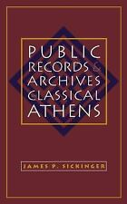 Studies in the History of Greece and Rome: Public Records and Archives in...