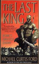 NEW - The Last King: Rome's Greatest Enemy by Ford, Michael Curtis